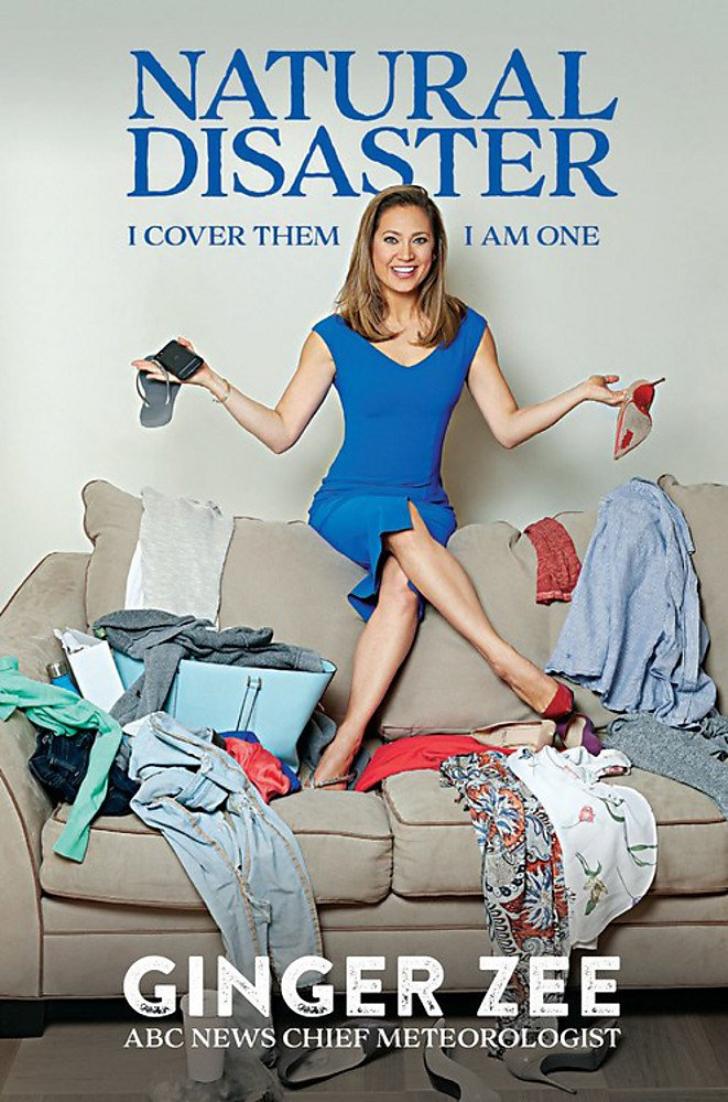 Ginger Zee on the cover of her own book, Natural Disaster.